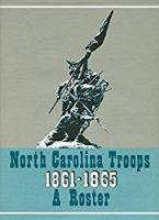 North Carolina Troops 1861-1865: A Roster, Volume 21: Militia and Home Guard