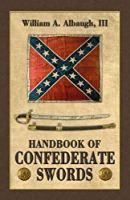 Handbook of Confederate Swords
