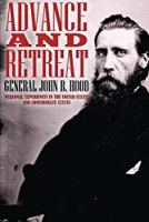 Advance And Retreat: Personal Experiences In The United States And Confederate State Armies