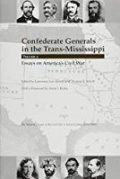 Confederate Generals in the Trans-Mississippi, vol. 2