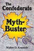 The Confederate Myth-Buster