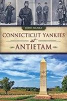 Connecticut Yankees at Antietam (Civil War Series)