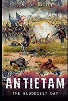 Antietam: The Bloodiest Day (Line of Battle)
