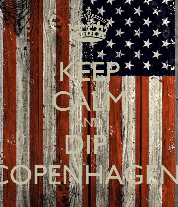 Calm And Copenhagen Dip Keep