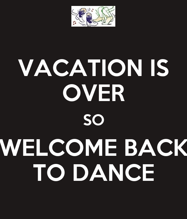 Welcome Back Vacation