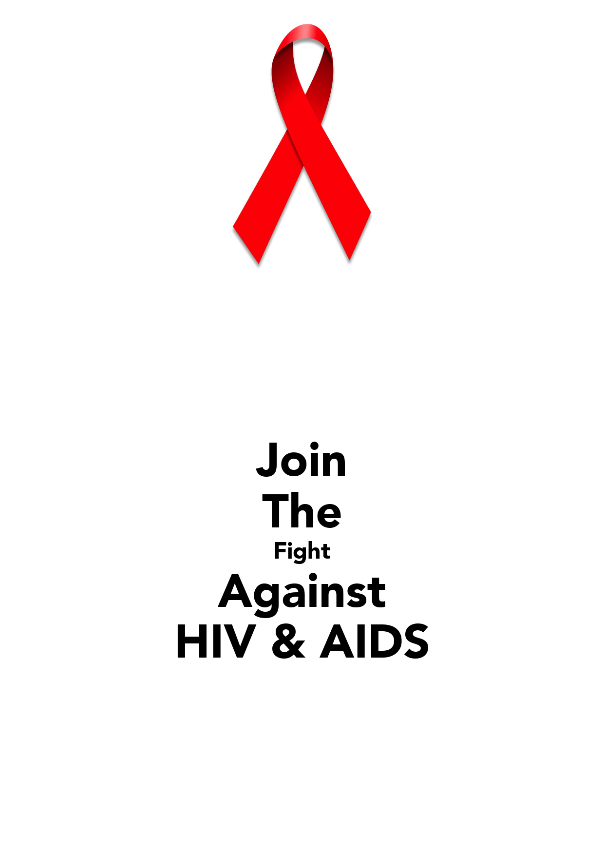 Join The Fight Against Hiv Amp Aids Poster