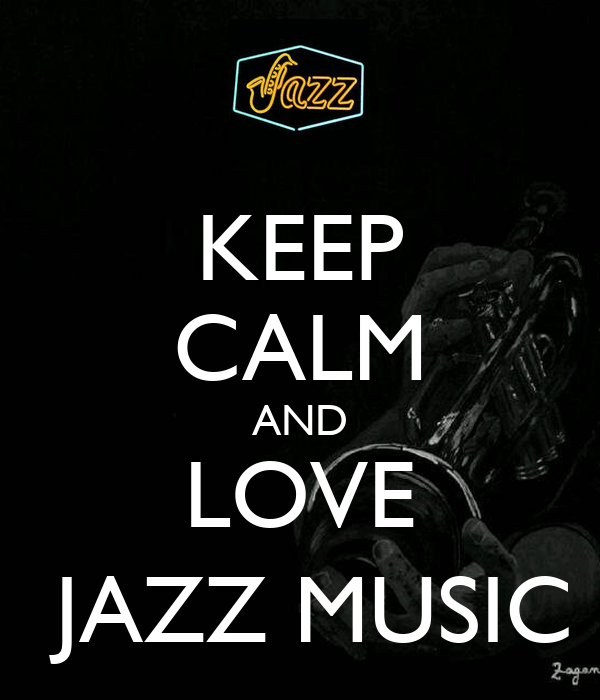 Keep Calm And Love Jazzy