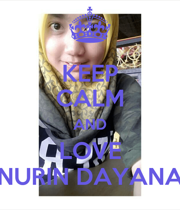 Keep Calm And Love Dayana