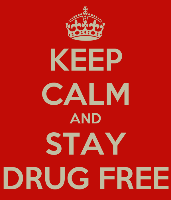 stay drug free posters keep calm and stay drug free poster anne keep