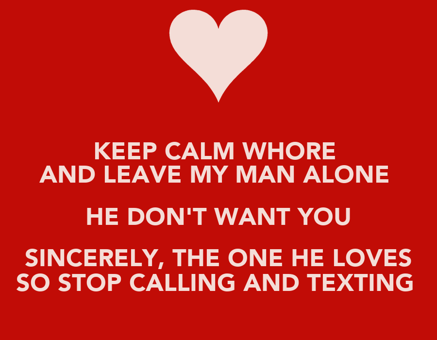 Leave My Relationship Alone Quotes