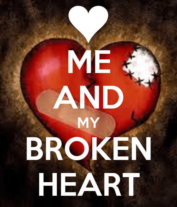 ME AND MY BROKEN HEART Poster Madcow Keep Calm O Matic