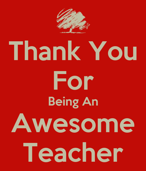Teacher My Are My You Being Are My You Guide You Teacher Thank Not