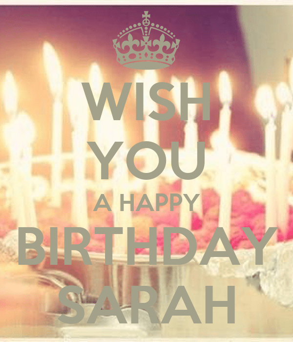 WISH YOU A HAPPY BIRTHDAY SARAH Poster SARAH Keep Calm O Matic