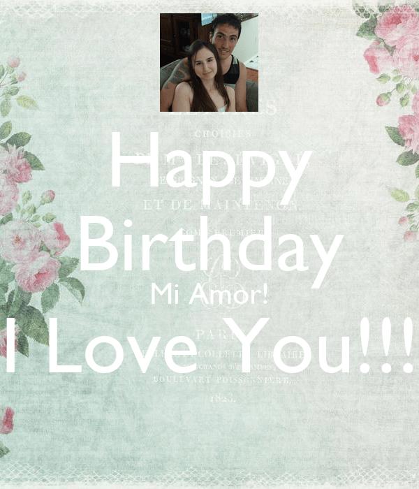 Happy Birthday Mi Amor I Love You Poster Agustina Keep Calm O Matic