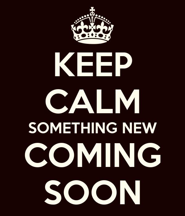 coming soon poster bg keep calm o matic