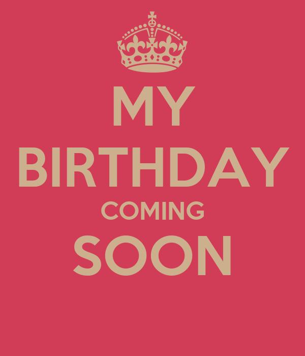 My Birthday Coming Soon Poster Rokhaya Keep Calm O Matic