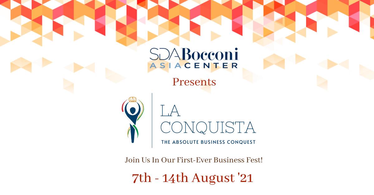 La Conquista- SDA Bocconi Asia's intercollegiate business fest 2021