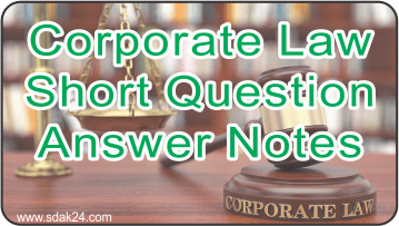 Corporate Law Short Question Answer Notes