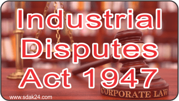 Industrial Disputes Act 1947
