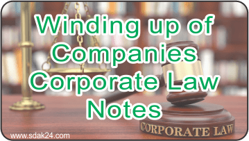 Winding up of Companies Corporate Law Notes