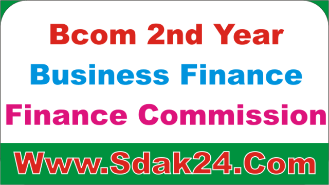 Bcom 2nd Year Public Finance Commission Notes