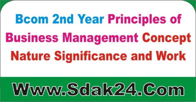 Bcom Business Management Concept Nature Significance and work Notes