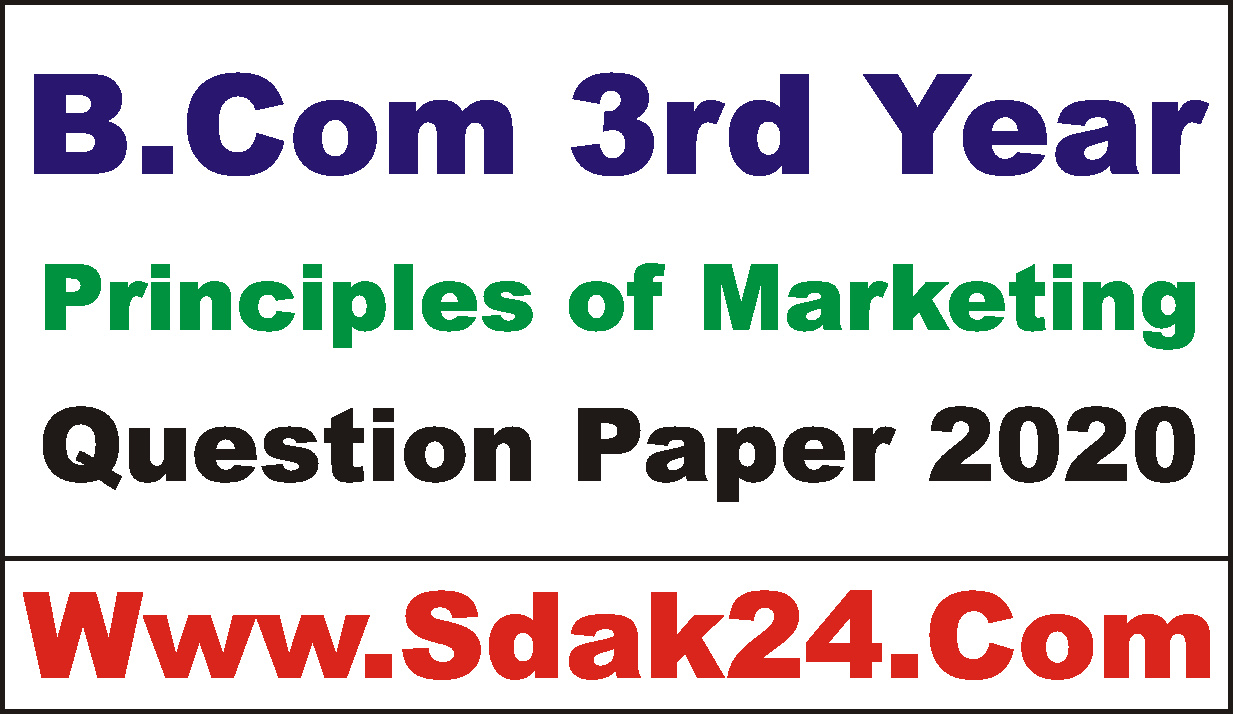 BCom 3rd Year Principles of Marketing Question Paper 2020