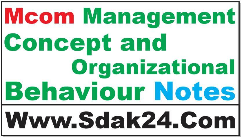Mcom Management Concept and Organizational Behaviour Notes