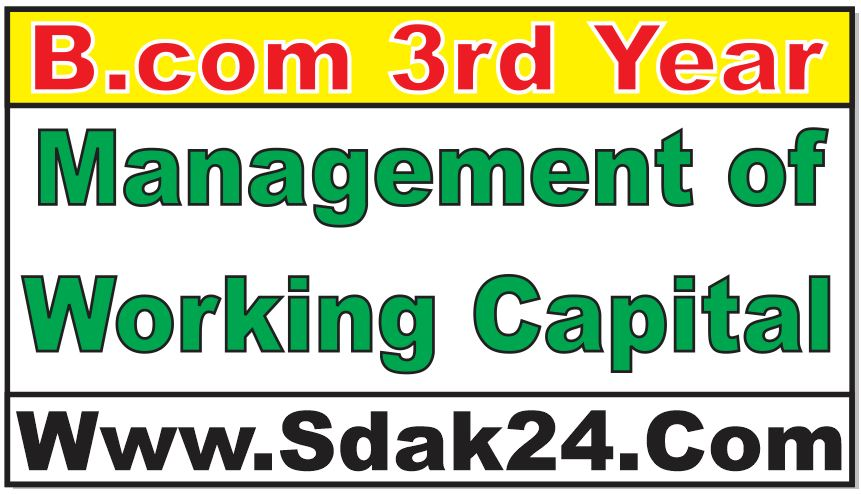 Management of Working Capital Bcom Notes