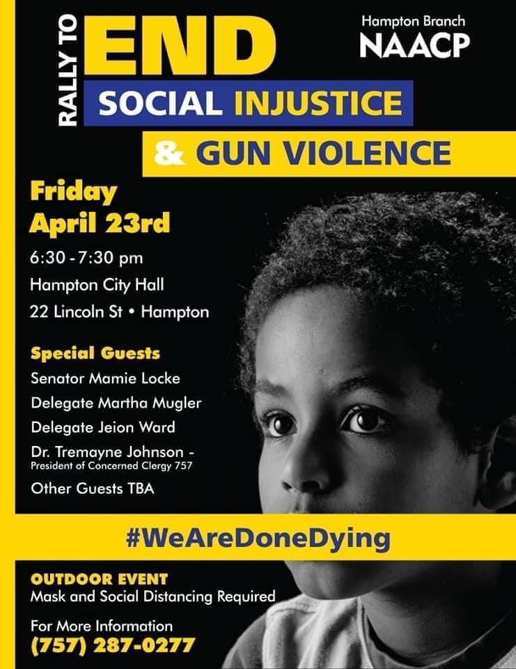 Poster about NAACP Rally to end Social Injustice and Gun Violence.  The text of this image is in the paragraph below