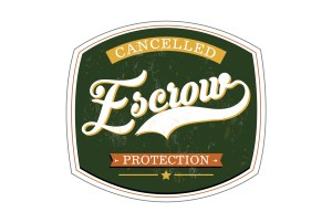 Cancelled Escrow Protection