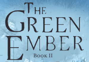 The Green Ember Sequel