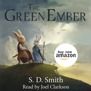 Limited Time Deal! Get All 3 of S.D. Smith's #TheGreenEmber Series Audiobooks for Less