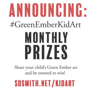 Announcing #GreenEmberKidArt Monthly Prizes!
