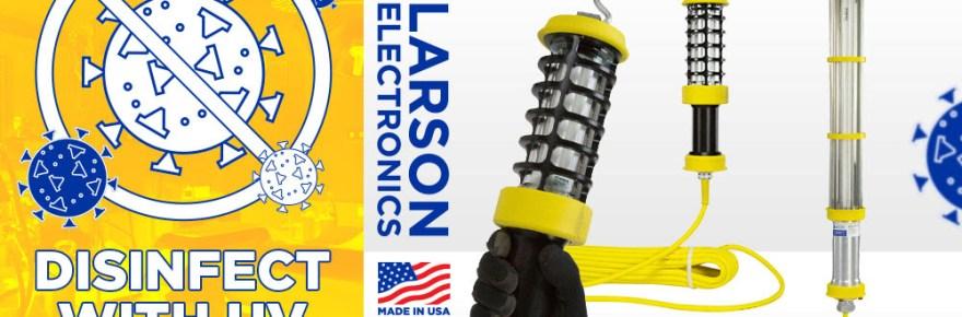 Larson Electronics disinfect with UV