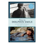 Front cover of the book 'Behind the Dolphin Smile'.