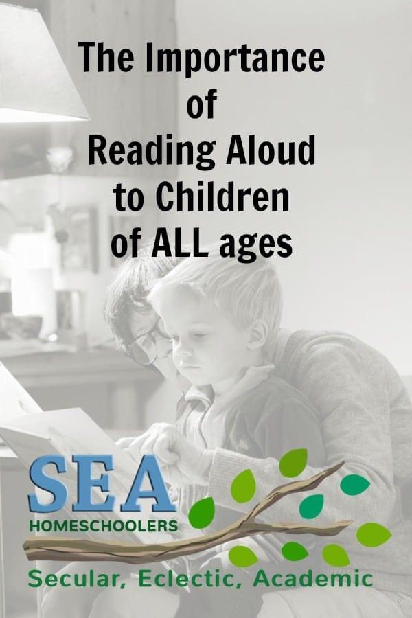 The Importance of Reading Aloud - Secular Homeschooling @ SEA Homeschoolers