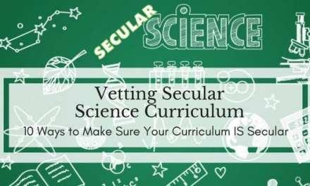 Vetting Secular Science Curriculum
