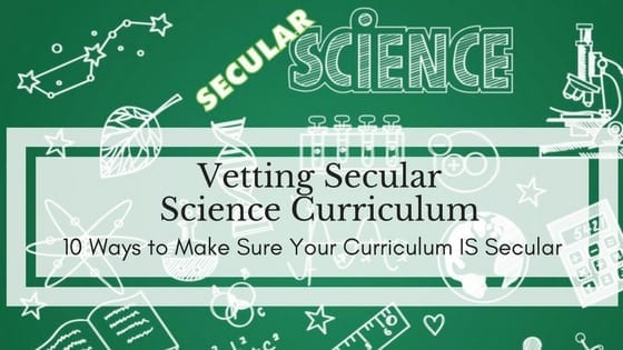 Vetting Secular Science Curriculum