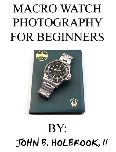 MACRO WATCH PHOTOGRAPHY FOR BEGINNERS