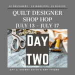 Quilt Designer Shop Hop - Day 2