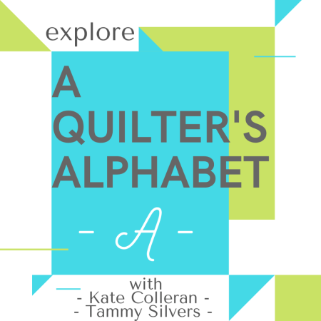 A Quilter's Alphabet, Exploring Quilting Terms: A is for Appliqué in Quilting featured by top US quilting blog and shop, Seams Like a Dream Quilt Designs
