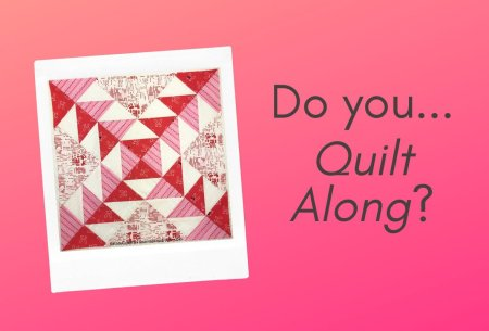 Current Quilt Alongs