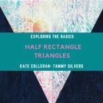 Exploring Quilting Basics: The Half Rectangle Triangle Block