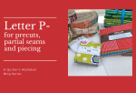 A Quilter's Alphabet: P for Partial Seams, Piecing and Precuts