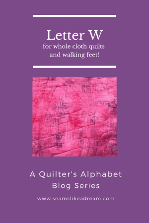 Top US quilting blog and shop, Seams Like a Dream Quilt Designs, shares about whole cloth quilts and more!