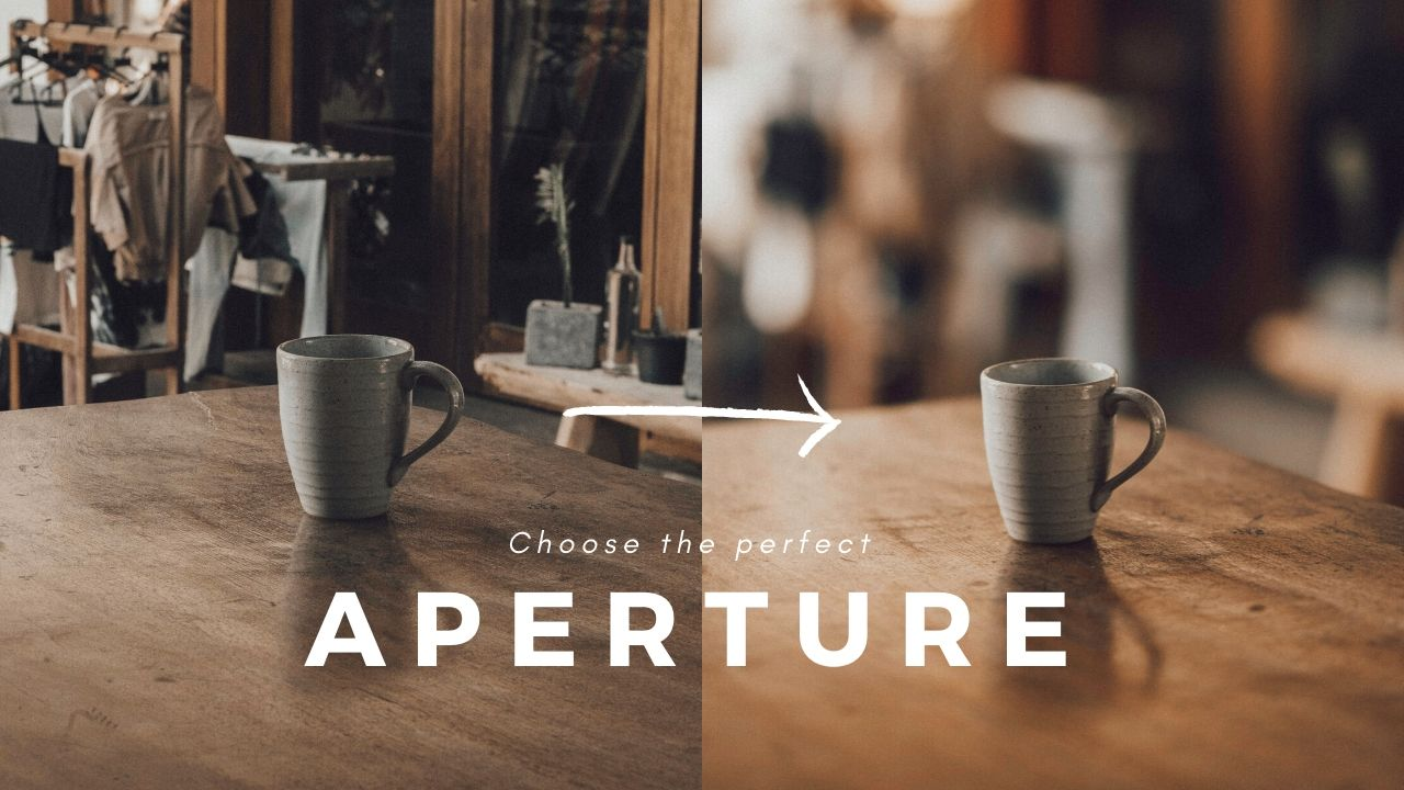 How to Choose the Best Aperture Every Time