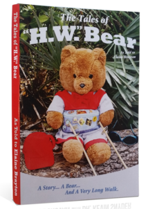 """""""The Tales of H.W. Bear"""", a book by Elaine Brayton"""