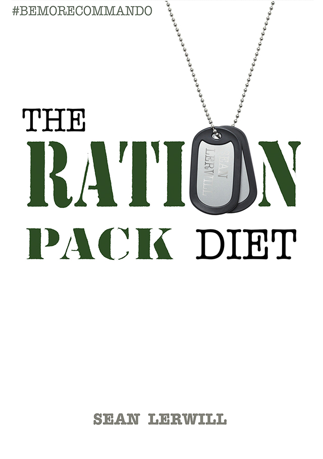 the ration pack diet ebook by Sean Lerwill