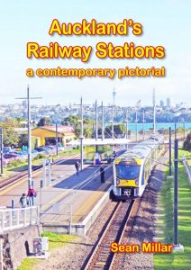 Auckland's Railway Stations: a contemporary pictorial
